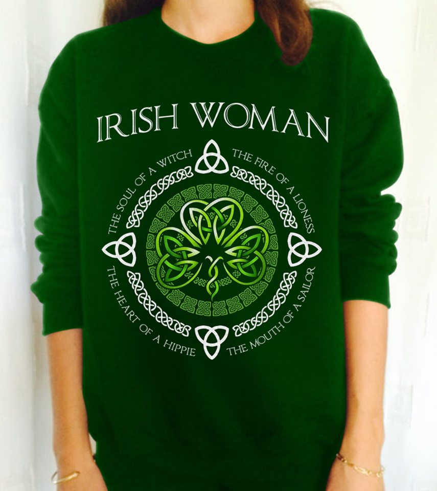 Irish Woman The Soul Of A Witch The Fire Of A Lioness Fairy St Patrick's Day Womens T-Shirt S-5XL