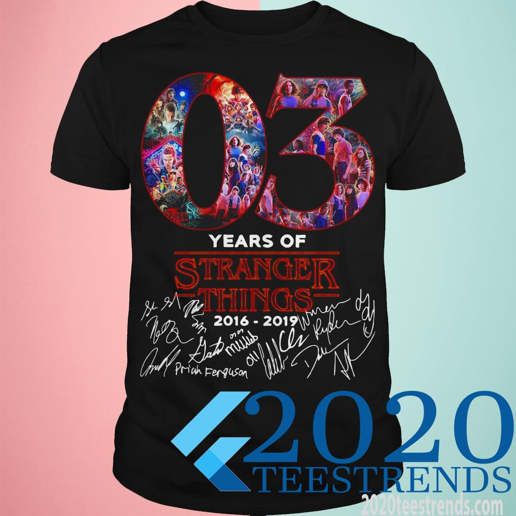 03 Years Of Stranger Things 2016 2019 Signature Unisex T Shirt Size S-5XL