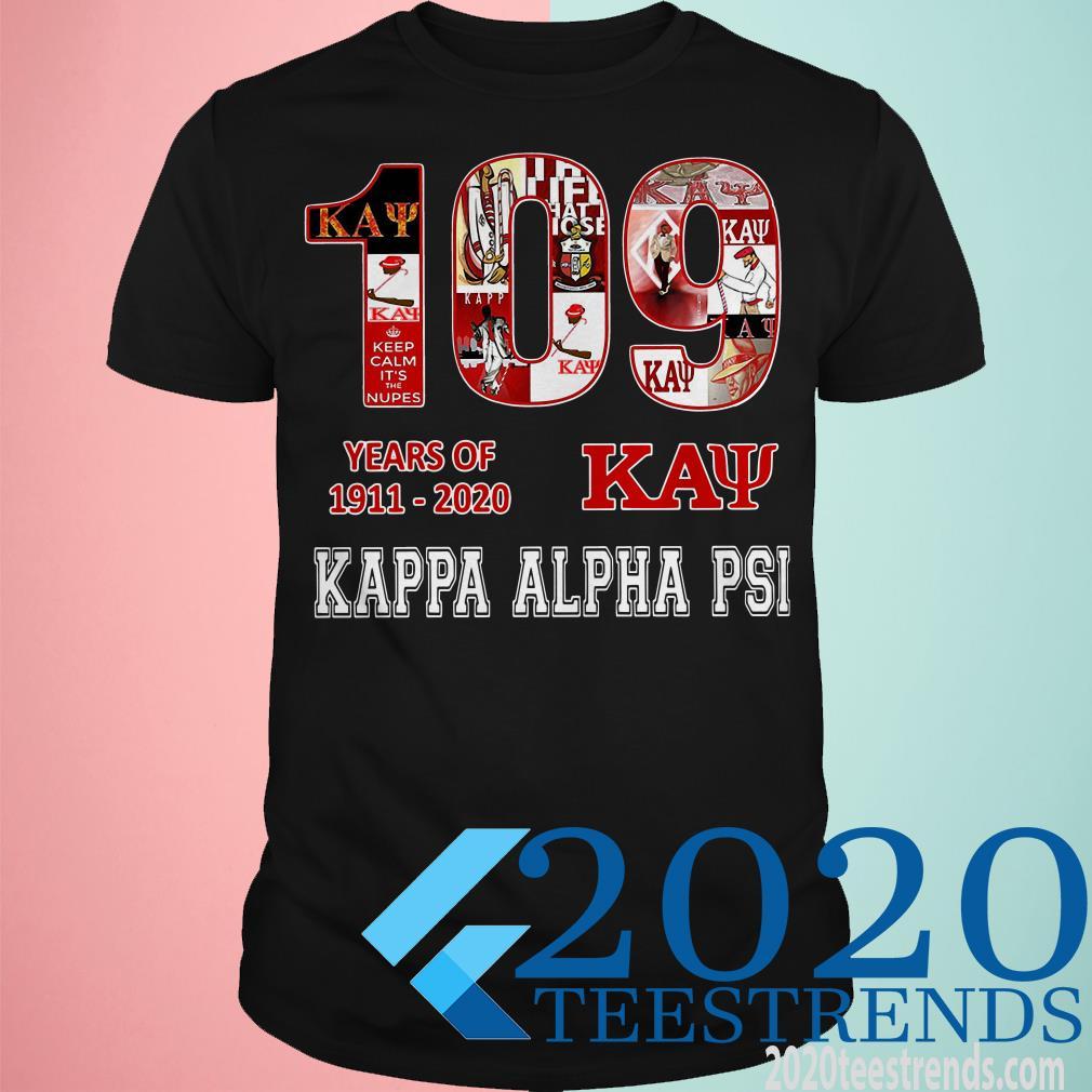 109 Years Of 1911 2020 Kappa Alpha Psi Unisex T Shirt Size S-5XL