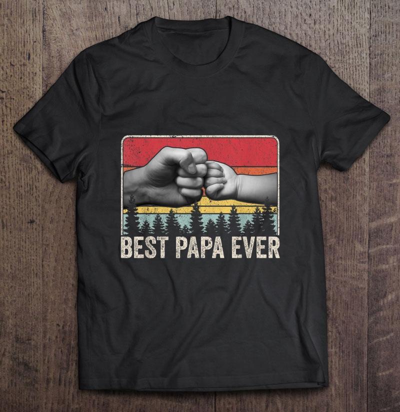 Best Papa Ever Vintage Version Unisex T Shirt Size S-5XL