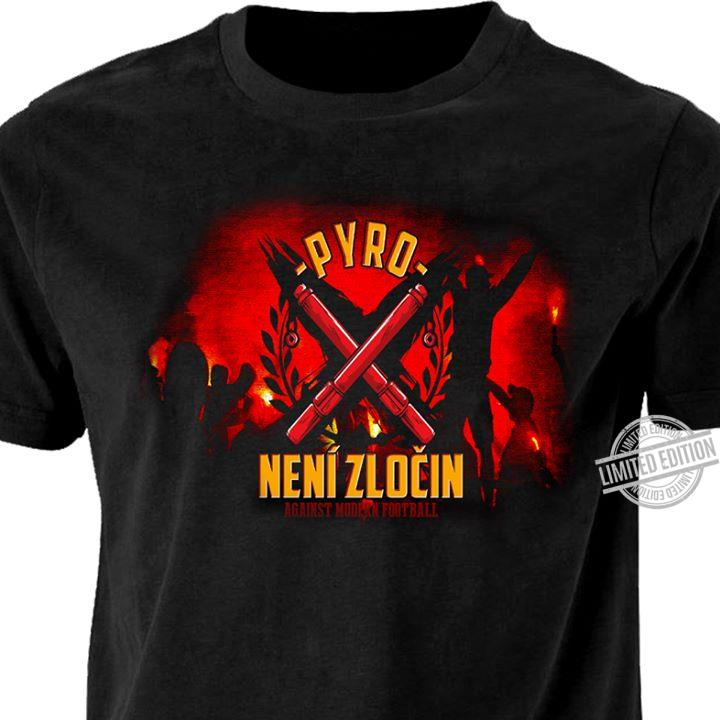 PYRO Neni Zlocin Against Mudpan Football Unisex T-Shirt All Color Size Up To 5XL