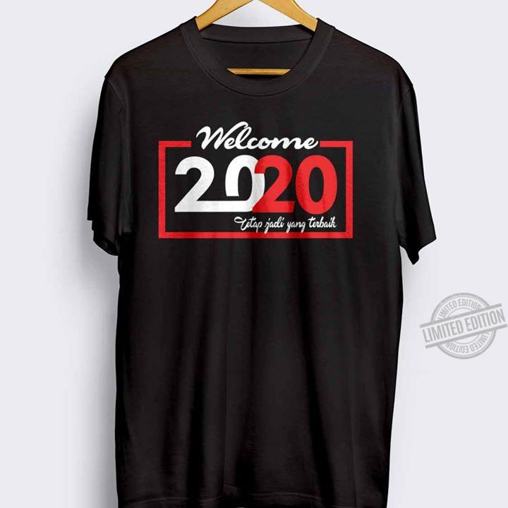Welcome 2020 Unisex T-Shirt All Color Size Up To 5XL